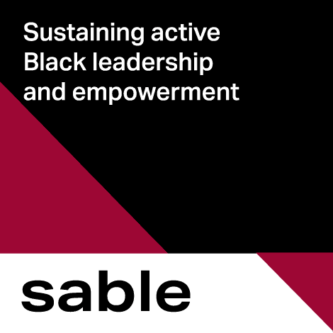 Sable - Sustaining active Black leadership and empowerment